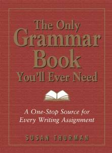 The Only Grammar Book You Will Ever need