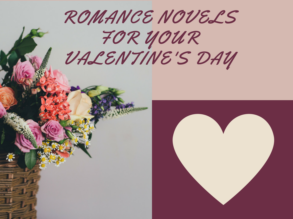 Romance Novels for your Valentine's Day